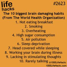 The 10 Biggest Brain Damaging Habits
