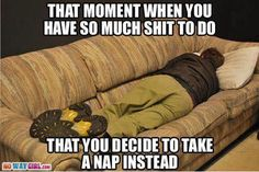 Nap wins every time.