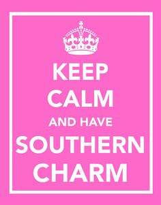 We can all use the southern charm!