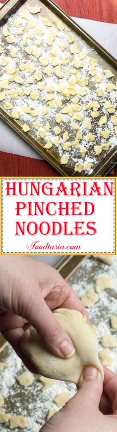 Hungarian Pinched Noodles - Csipetke - are an easy to make egg noodle in the shape of a dumpling. Add Hungarian Pinched Noodles to soups and stews and voilà! - instant comfort food.