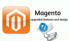 Magento New Version- with Upgraded Features and Design Read More:-  http://seotouch.tumblr.com/post/104833422865/magento-new-version  #Magento  #ResponsiveDesgin