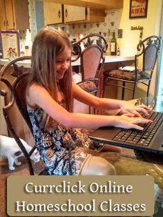 Homeschool & Technology with Currclick Online Homeschool Classes-The Holistic Homeschooler