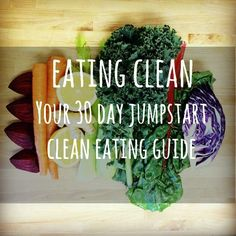 30 Day Clean Eating Plan. FULL of foods and recipes with ingredients I already eat!