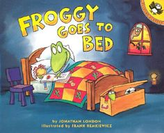 Froggy Goes to Bed by Jonathan London: Picture Story Book: This book is a book about a frog who goes to bed but wakes up because it starts to snow. This is a fun book for little kids to read and you could make activities to go along with this book. Fun!