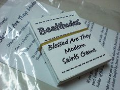 Tuesday of Holy Week. Beatitudes and Modern Saints Game The topic is Beatitudes. A game that follows the same rules of Old Maid while giving info about the Beatitudes. It also ties in some modern day Saints.