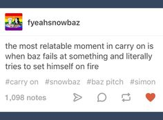 We've all been there (<< Last pinner~♡)<< poor Baz Grimm, Simon Snow, Good Books, My Books, Carry On Book, Eleanor And Park, You Are The Sun, Gay, Rainbow Rowell