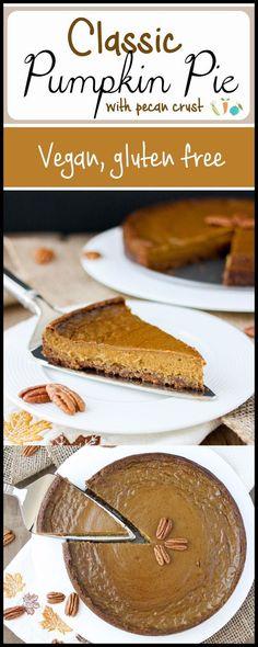 Simple Vegan Pumpkin Pie with Pecan Crust | www.veggiesdontbite.com | #vegan #plantbased #pumpkin #glutenfree #norefinedsugar #thanksgiving #pecans