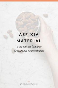 ¿Qué es la asfixia material? ¿Por qué nos llenamos de cosas que no necesitamos? Descubre las causas para liberarte de lo que no te hace falta.