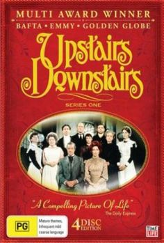 Upstairs, Downstairs (1971–1975)   ~Kathy H  | The series follows the lives of both the family and the servants in the London townhouse at 165 Eaton Place.