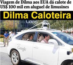 Dilma Caloteira ➤ http://www1.folha.uol.com.br/mundo/2015/08/1669730-viagem-de-dilma-aos-eua-da-calote-de-us-100-mil-em-aluguel-de-limusines.shtml ②⓪①⑤ ⓪⑧ ①⑦ #Impeachment