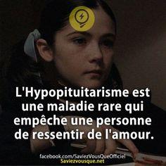 L'Hypopituitarisme est une maladie rare qui empêche une personne de ressentir de l'amour. | Saviez Vous Que?