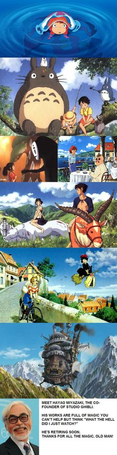 Studio Ghibli, Miyazaki Films,you really have to watch em if you haven't
