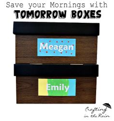 Tomorrow Boxes--  Help streamline your kids' morning routine | Crafting in the Rain