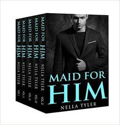 Maid for Him (The Maid for Him Romance Series Box Set) (An Alpha Billionaire Romance), Nella Tyler - Amazon.com