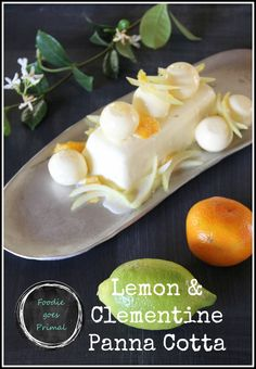{Low Carb} Lemon & Clementine Panna Cotta {Pinterest}