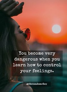 Once you learn to control your feelings then there will be nothing that will bother you or affect you. You soul will become powerful when you learn to control your feelings. Self Inspirational Quotes, Self Love Quotes, Motivational Quotes, Sassy Quotes, Wise Quotes, Mood Quotes, Needing You Quotes, Believe In Yourself Quotes, Trust Yourself