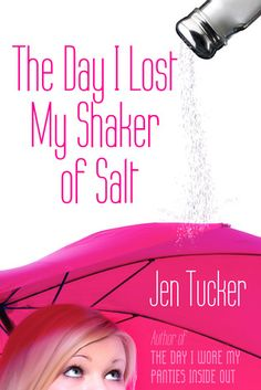 Chick Lit Central: The Blog!: Book Review: The Day I Lost My Shaker of Salt
