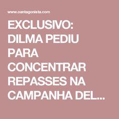 """EXCLUSIVO: DILMA PEDIU PARA CONCENTRAR REPASSES NA CAMPANHA DELA  Brasil 23.03.17 14:05 Marcelo Odebrecht relata que, em 2014, teve uma conversa com Guido Mantega, que disse: """"Marcelo, a orientação dela (Dilma) é que todos os recursos de vocês vão para a campanha dela. Você não vai mais doar para o PT, você só vai doar para a campanha dela, basicamente paras as necessidades da campanha dela: João Santana, Edinho Silva ou esses partidos da coligação."""""""