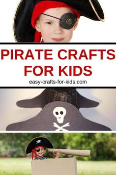 Pirate crafts for kids - perfect for boys with a lot of imagination and energy. #funcraftsforkids #kidscrafts #pirates #piratecrafts #boycrafts #craftsforboys