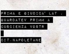@citazioni_napoletane  #napoli#napule#naples#italiano#dialetto#frasi#parole#pensieri#ilovenapoli#citazioninapoletane#aforismi