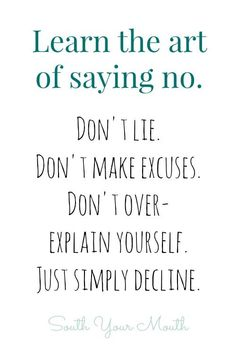 It's ok to say no to the requests and demands the world makes