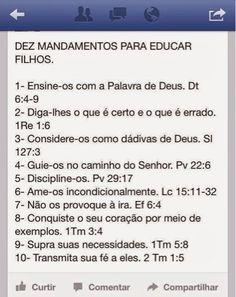 Educação Cristã: 10 mandamentos para educar filhos Organize Life, Jesus Freak, Magic Words, Bible Verses Quotes, Dear God, Jesus Loves, Gods Love, Bebe Baby, I Am Awesome