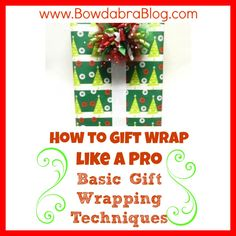 How to Gift Wrap like a Pro – Basic Gift Wrapping Techniques