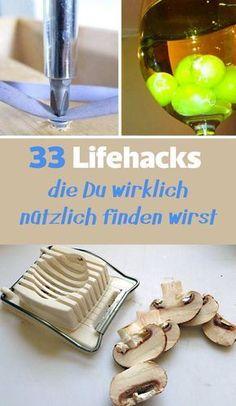 33 geniale Lifehacks, die Du wirklich nützlich finden wirst..... manche sind echt lustig!