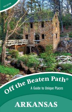 Arkansas Off the Beaten Path features the things travelers and locals want to see and experienceif only they knew about them. From the best in local dining to quirky cultural tidbits to hidden attract