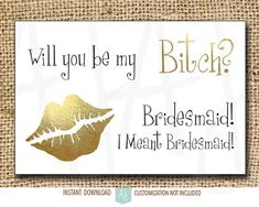 Funny Chalkboard Bridesmaid Ask.  Get your girls to be party of your special day in a  funny way! Click through for more colors, styles, and sayings. Or shop our 900+ designs for weddings, birthdays, new babies and more. Only at Aesthetic Journeys
