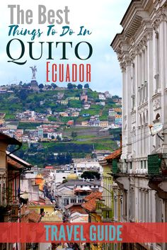 This Quito travel guide highlights the best of adventure, culture, value, and beer in Ecuador's capital city! Ecuador Travel, Bolivia Travel, South America Destinations, South America Travel, Backpacking South America, Holiday Destinations, Travel Destinations, Cuenca Ecuador, Costa Rica