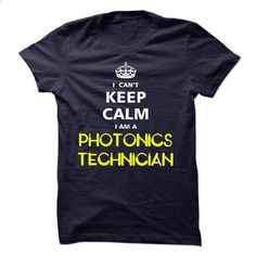 I cant keep calm Im a PHOTONICS TECHNICIAN - #ugly sweater #sweater jacket. GET YOURS => https://www.sunfrog.com/LifeStyle/I-cant-keep-calm-Im-a-PHOTONICS-TECHNICIAN-15392573-Guys.html?68278