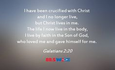 Galatians 2:20 is the #WJIEWord4Day for June 24, 2015.