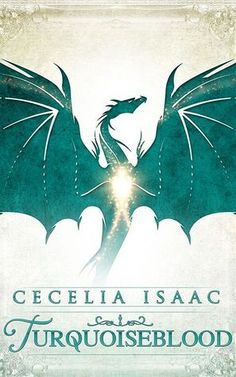 Book Review: Turquoiseblood By Cecelia Isaac Grade: A Every stitch in the fabric of Turquoiseblood quietly but insistently questions why the beaten path for female characters need exist, especially in, of all places, worlds of magic where dragons rule the skies.  Also a wonderfully twisty mystery!  #Fantasy #YA