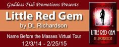 Little Red Gem by DL Richardson, a YA Paranormal Romance 12/3/14 - 3/25/15  Win an  ebook, a bookmark and a laminated pass (the passes relate to the storyline).