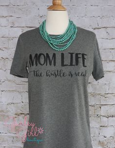 Funny Mom Shirts Mom Life The Hustle Is by GurleyGirlBoutique