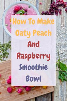 How To Make Oaty Peach And Raspberry Smoothie Bowl. Raspberry Smoothie Bowl, Claire, Smoothies, Peach, Tableware, How To Make, Recipes, Smoothie, Dinnerware