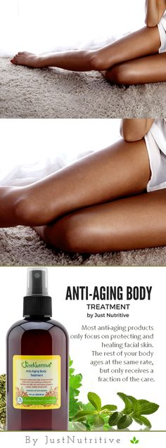 Anti-Aging Body Treatment - Just Nutritive
