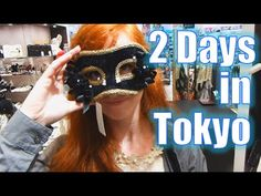 2 Days in Tokyo: What to Do and Where to Go