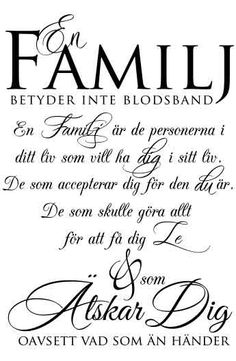 Väggord: En familj True Quotes, Best Quotes, Cool Words, Wise Words, Learn Swedish, Positive Phrases, Proverbs Quotes, Family Quotes, Quotes To Live By
