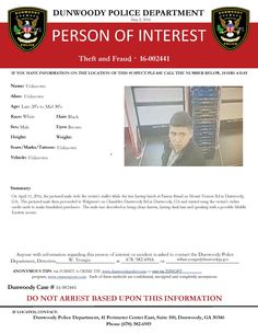 PERSON OF INTEREST: Theft & Fraud. Contact Det. Yeargin with any info: 678/382-6916. (LS) #dunwoodypolice