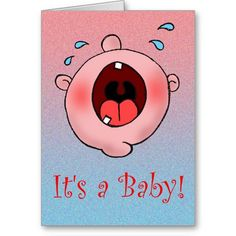 It's a Baby! :- Is it a boy or a girl? Don't know? Then this is the ideal card to choose that gets you out of a tight situation! It's a baby! #baby #shower #baby #newborn #cry #birth #child #sibling #humour #funny #family #addition #expecting