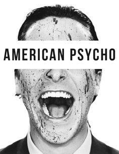 american psycho (by mary harron).