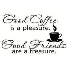 citat om kaffe Good Coffee is a pleasure - Good Friends are a Treasure Coffee Talk, I Love Coffee, Best Coffee, My Coffee, Coffee Shop, Morning Coffee, Coffee Break, Coffee Lovers, Coffee Barista