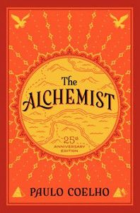 The Alchemist by Paulo Coelho. Paulo Coelho: Empowering Quotes by the Master of Words - Boho Bliss Art Alchemist Book, Der Alchemist, Alchemist Quotes, Reading Lists, Book Lists, Happy Reading, Reading Time, Paulo Coelho Books, Romance Books