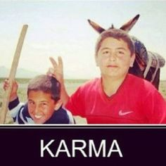 Another #karma photo brought to you by LisaB