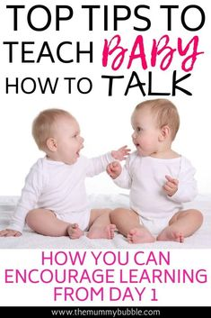 Want to help encourage your baby's speech from day one? These top tips will help you teach your baby language right from the very start. It's never too early to start encouraging your baby to learn words, even when they are a newborn! You can start helping them with their language development with these top tips #babytalk #babyspeech #baby #babytips