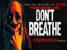 DON'T BREATHE (2016) FULL MOVIE FREE WATCH ONLINE DOWNLOAD DVDRIP