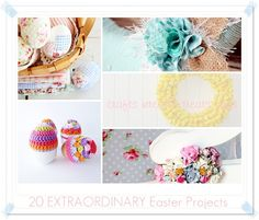 """""""20 Extraordinary Easter projects"""""""