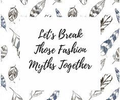 #Breaking those #Fashion #myths  https://www.thavinmarcob.com/newsroom/category/fashion/9